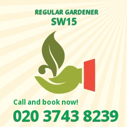 SW15 reliable gardeners in Putney
